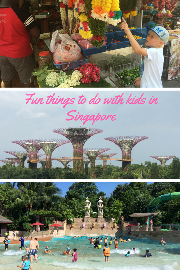 A list of three fun things to do in Singapore with kids: Sentosa Island, Gardens by the Bay and Little India.