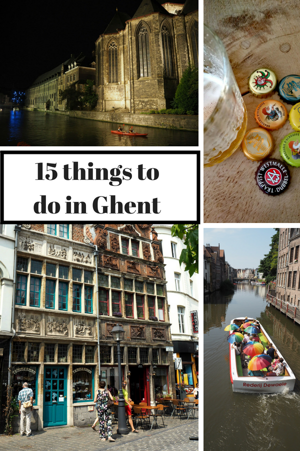 15 things to do in Ghent | Ghent travel | Ghent itinerary | Things to do in Ghent | Things to see in Ghent | Ghent Belgium | Ghent sights