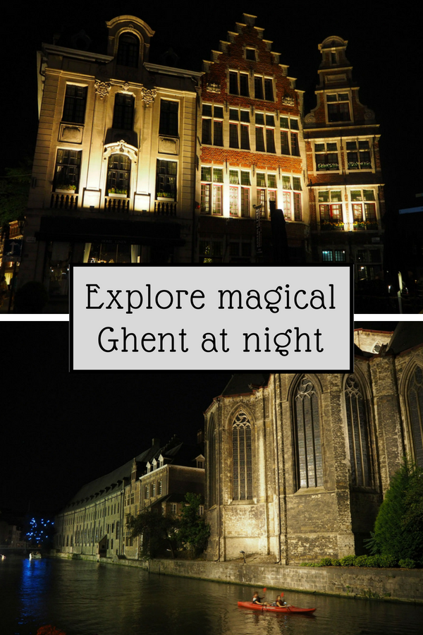 Explore magical Ghent at night | Ghent travel | Ghent Belgium | Ghent itinerary | Ghent Ligth Walk | Ghent illuminated walk | Ghent guide | Ghent city guide |